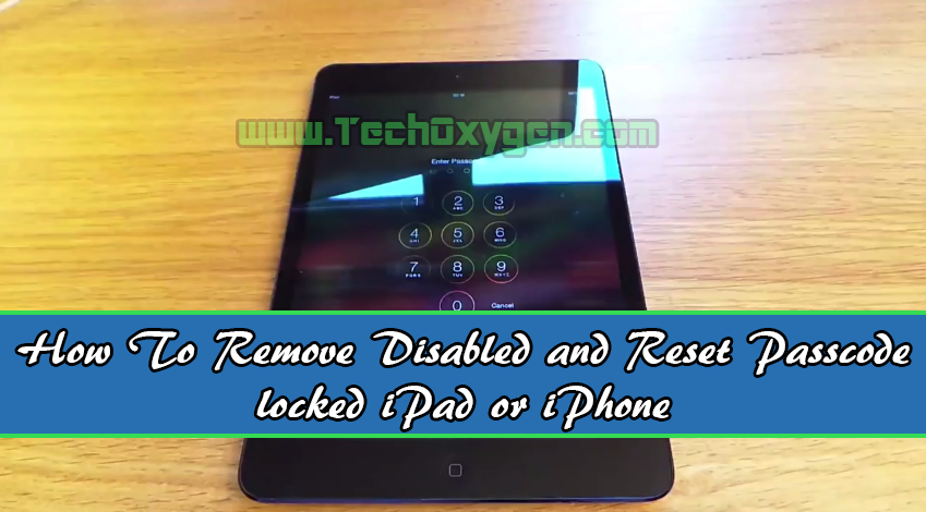 How to remove Disabled and reset Passcode locked iPad or iPhone, factory reset ipad, reset ipad password, hard reset ipad, reboot ipad, reset ipad mini, reset ipad 3, soft reset ipad, reset ipad app, unlock the iPad, unlock the ipad 2, how to unlock disabled ipad, how to unlock ipad passcode without restore, how to unlock ipad screen, how to unlock ipad mini, how to unlock ipad with itunes, how to unlock ipad rotation, how to unlock ipad 3
