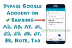How to Bypass Google Account on Samsung A3, A5, A7 or Samsung Galaxy J1, J2, J5, J7 or S5, Not, Tab