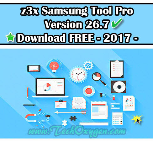 Z3X Samsung Tool PRO V26.7 Latest Version Download Free [Updated]
