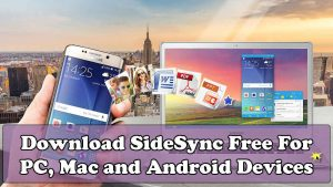 Download Samsung Sidesync APK for Free 2017 [Latest Version]