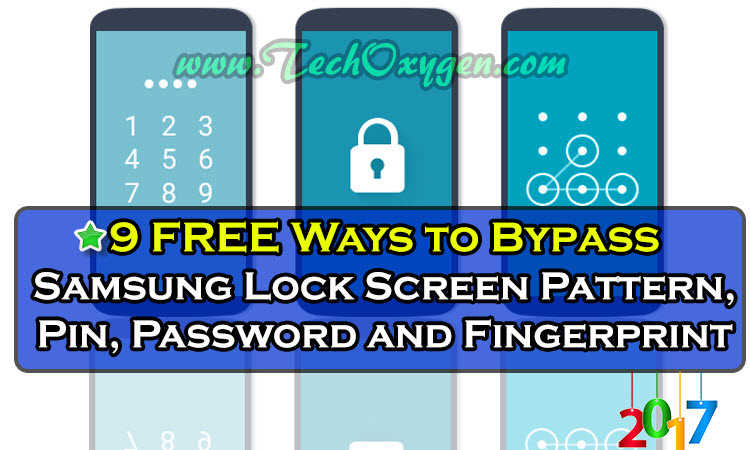Bypass Samsung Lock Screen Pattern, PIN, Password [WORKS 100%]