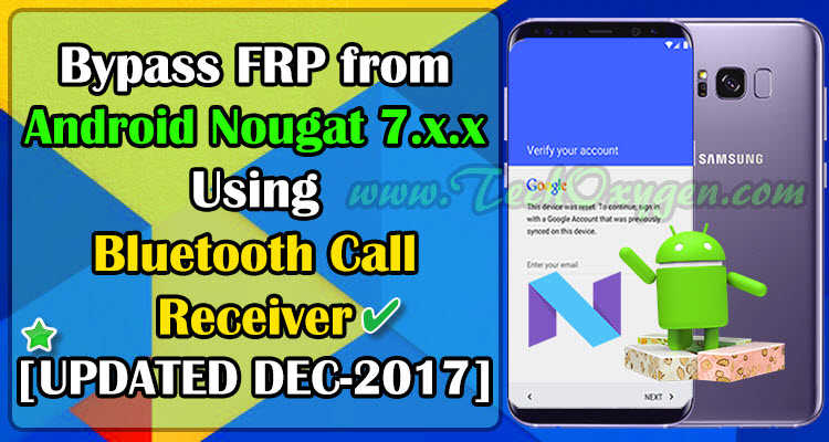 FRP Bypass from Android Nougat 7.0 to 7.1.1 2017 [Latest Method]
