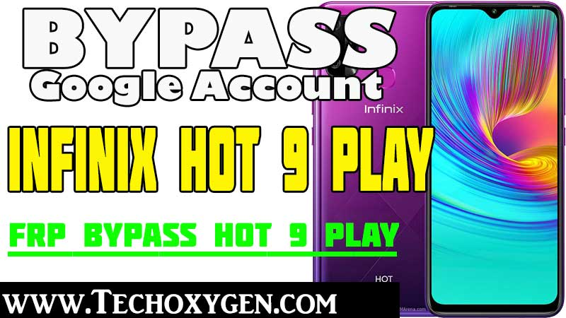 Bypass Google Verification Infinix Hot 9 Play FRP Bypass Without Sim Card